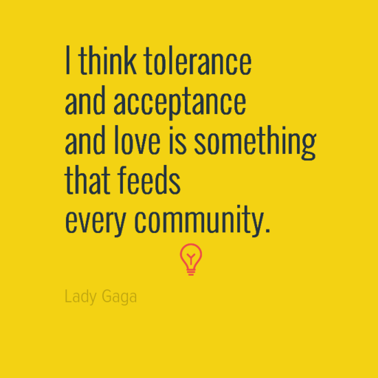 Quotes About Community: Kick Off The Conversation: Lady Gaga Quote